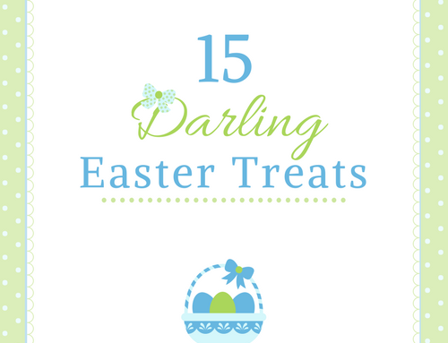 15 Darling Easter Treats